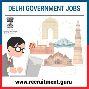 Govt Jobs in Delhi | Delhi Employment News | Delhi Government Jobs 2018 19