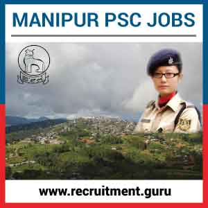 Manipur PSC Notification 2017   Apply for 311 Vacancy in Manipur PSC Exam @ mpscmanipur.gov.in