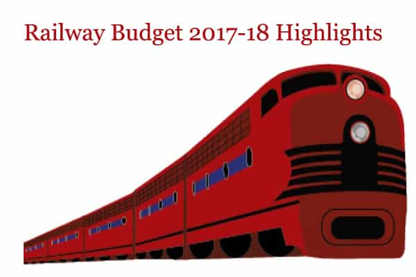 Insight Railway Budget 2017 Pdf Download   Highlights of Railways Budget 2017 18